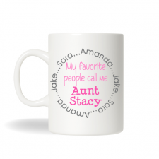 Personalized Aunt Mug, Aunt Gift , Favorite Aunt Gift, Sister Mug, Personalized Gift, Christmas Gift, Birthday Gift, Office Gifts