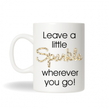 Leave a Little Sparkle Coffee Mug , Gold Sparkle Mug, Funny Quote Coffee Mug , Custom Coffee Mug, Office Gift, Birthday Gift