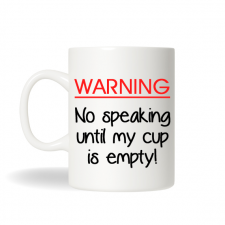 Warning No Speaking Coffee Mug, Personalized Tea Mug, Personalized Cup